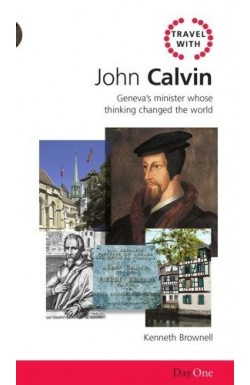 Travel with John Calvin