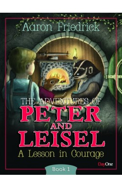 The Adventures of Peter & Leisel - A lesson in Courage