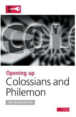 Opening up Colossians & Philemon