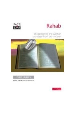 Rahab - Encountering the Woman snatched from destruction