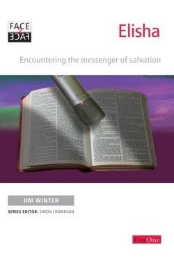 Elisha - Encountering the Message of Salvation