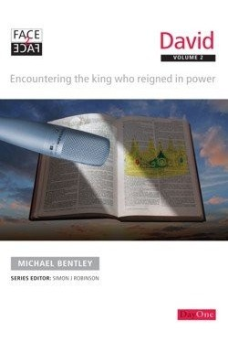 David (Vol 2) - Encountering the King Who Reigned in Power