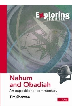 Nahum and Obadiah, An Expositional Commentary