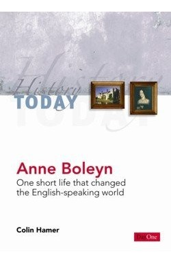 Anne Boleyn, one short life that changed the English-speaking world