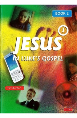 Jesus in Luke's Gospel - Book 2