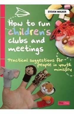 How to run children's clubs and meetings