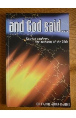 and God said . . .Science confirms the Authority of the Bible