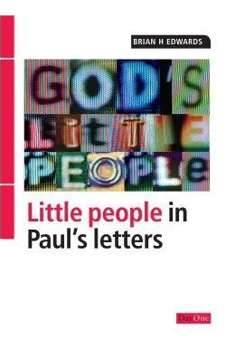Little People in Paul's Letters