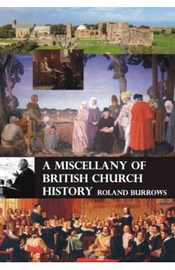 A Miscellany of British Church History