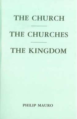 Church, Churches and the Kingdom