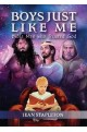 Boys Just Like Me - Bible Men who Trusted God