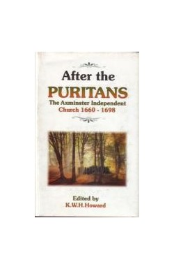 After the Puritans. The Axminster Independent Church