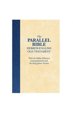 The Parallel Bible - Heb-Eng, Old Testament