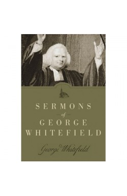 Sermons of George Whitefield