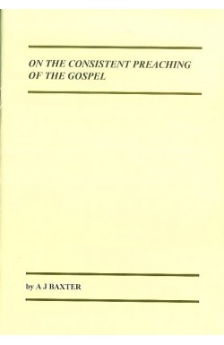 On The Consistent Preaching Of The Gospel