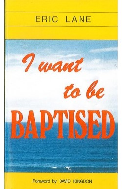 I Want to Be Baptised