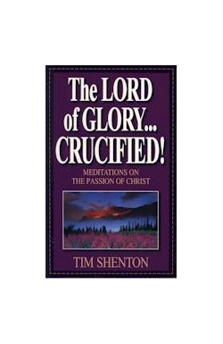 The Lord of Glory...Crucified
