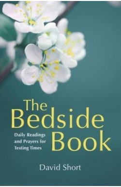 The Bedside Book - Daily Readings and Prayers for Testing Times
