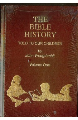 The Bible History Told to Our Children (3 vol set)