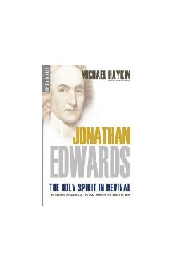 J Edwards - The Holy Spirit in Revival