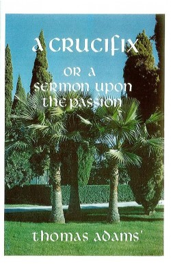 Crucifix - A Sermon on the Passion