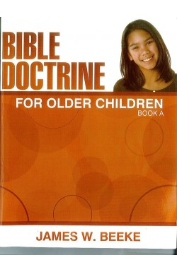 Bible Doctrine for Older Children Book A