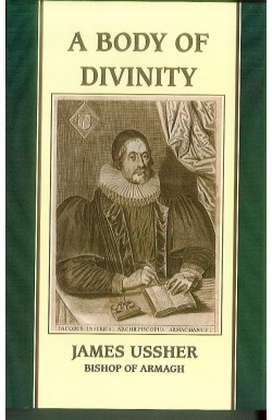 A Body of Divinity - being the substance of the Christian Religion