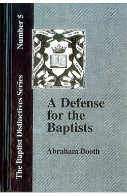 A Defense for the Baptists