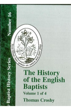 History of the English Baptists (Vol 1)