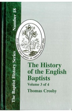 History of the English Baptists (Vol 3)