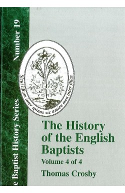 History of the English Baptists (Vol 4)