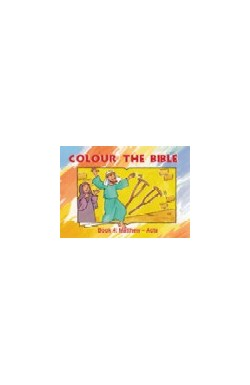 Colour the Bible: Matthew - Acts