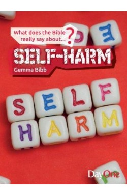 What Does the Bible Really Say About Self-Harm?