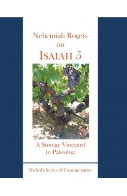 A Strange Vineyard in Palestina - Isaiah 5