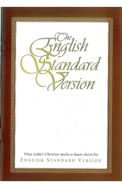 What Today's Christian Needs to Know about the English Standard Version