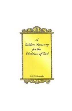 A Golden Treasury for the children of God