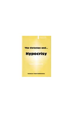 The Christian and Hypocrisy