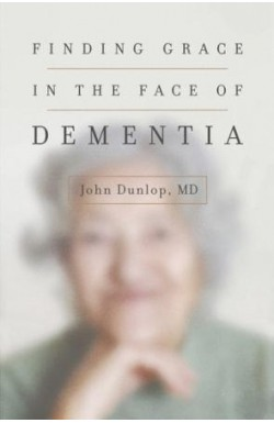 Finding Grace in the Face of Dementia