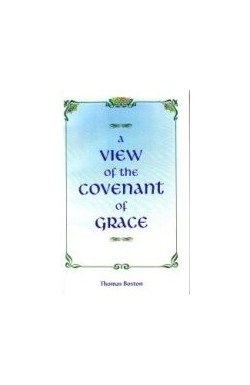 A View of the Covenant of Grace