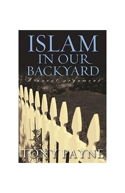 Islam in Our Backyard - A Novel Argument