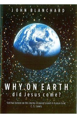 Why on Earth Did Jesus Come?