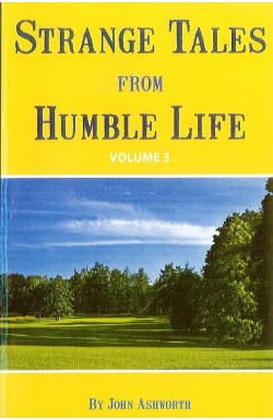 Strange Tales from Humble Life vol 3