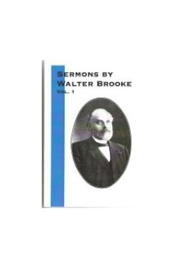 Sermons by Walter Brooke (Vol 1)