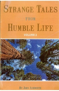 Strange Tales from Humble Life vol 2