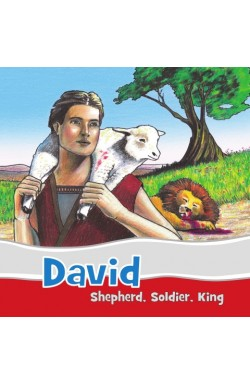David - Shepherd, Soldier, King