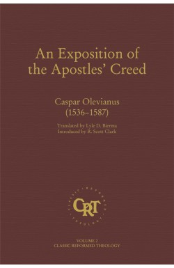 An Exposition of the Apostles' Creed