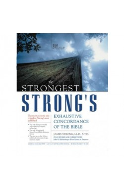 The Strongest Strong's. Exhaustive Concordance of the Bible