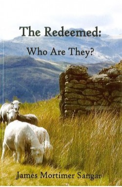 The Redeemed: Who Are They?