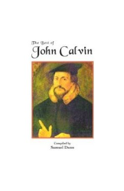 The Best of John Calvin