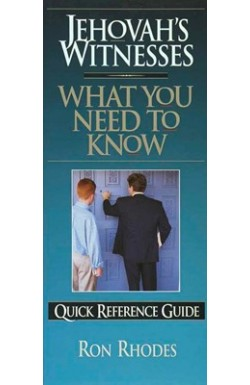 What You Need to Know...Jehovah's Witnesses